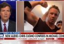 WATCH: Tucker Carlson Releases Audio Between CNN's Chris Cuomo And Michael Cohen